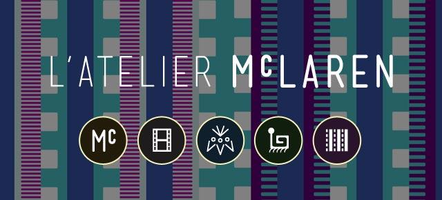 L'atelier McLaren | Une application inspirée du maître de l'animation