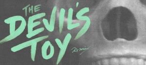 The Devil's Toy Remix