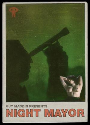 Carte de « Maire de nuit » conçue par Galen Johnson, c. 2009