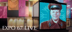 EXPO 67 LIVE, un voyage dans le temps signé Karine Lanoie-Brien