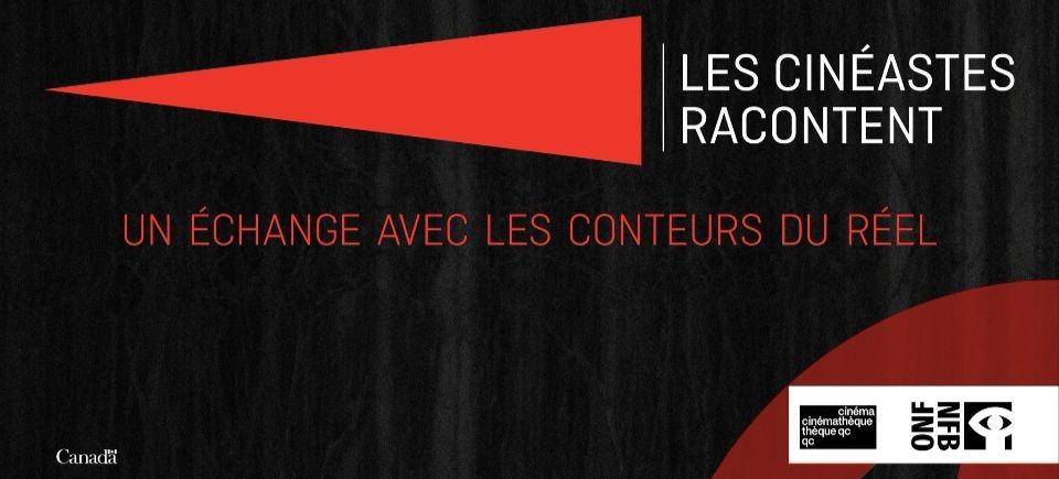 Rencontrez nos grands documentaristes à la Cinémathèque québécoise