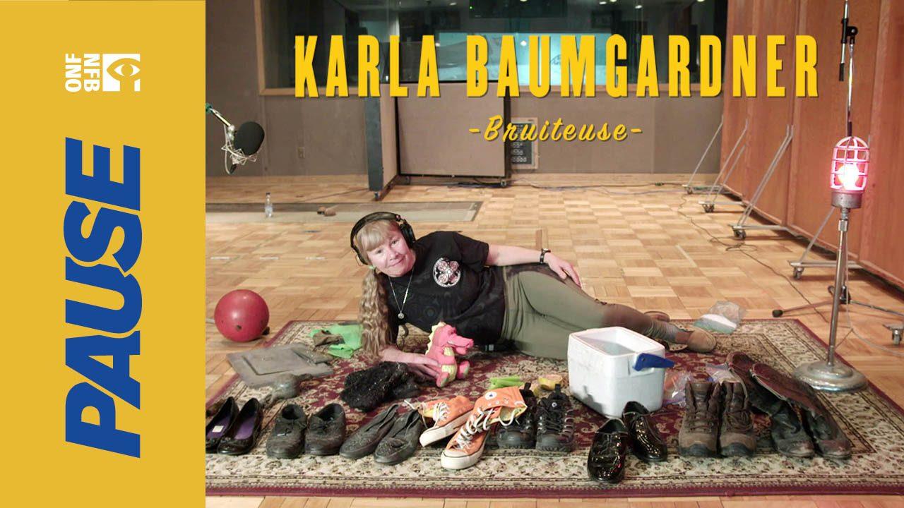 Pause ONF avec la bruiteuse Karla Baumgardner